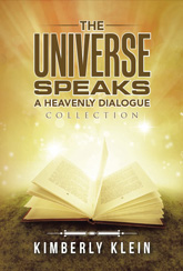 Book Two: The Universe Speaks: A Heavenly Dialogue